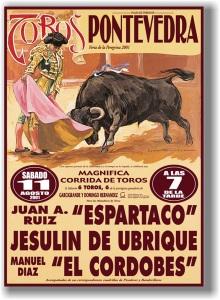 Cartel Toros Pontevedra 2001 Espartaco Jesulín Cordobés